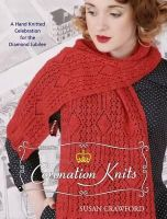 Susan Crawford - Coronation Knits A Hand Knitted Celebration for the Diamond Jubilee - 9780957228603 - V9780957228603