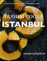 Goodwin, Jason - Yashim Cooks Istanbul - 9780957254015 - V9780957254015
