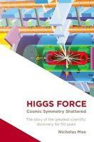 Nichloas Mee - Higgs Force - 9780957274617 - V9780957274617