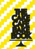 Michelle Darmody, David O'Doherty - The Cake Cafe Bake Book - 9780957321205 - V9780957321205