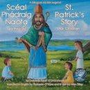 Ui Dhomhaill, Gabrielle Bean - St Patrick's Life Story - 9780957399600 - 9780957399600