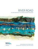 Nora Bermingham, Frank Coyne, Graham Hull - River Road: The Archaeology of the Limerick Southern Ring Road (NRA Scheme Monographs) - 9780957438040 - V9780957438040