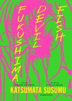 Susumu, Katsumata - Fukushima Devil Fish: Anti-Nuclear Manga - 9780957438194 - V9780957438194