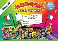 Fournier-Kelly, Emmanuelle; Albrecht, Coralie - French Club Book/ Le Petit Quinquin/ Level 1 - 9780957469914 - V9780957469914