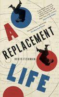 Boris Fishman - A Replacement Life - 9780957548831 - KRA0009787