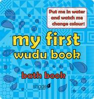 Shade 7 Publishing, Memon, Hajera - My First Wudu Book: Baby Bath Book 2015 - 9780957636422 - V9780957636422