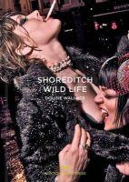 Wallace, Dougie - Shoreditch Wild Life - 9780957699847 - V9780957699847
