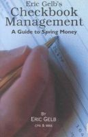 Eric Gelb - Checkbook Management: A Guide to Saving Money - 9780963128935 - KHS1002440