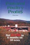 Salatin, Joel - Pastured Poultry Profit$ - 9780963810908 - V9780963810908
