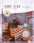 Baker, Marci - ABC 3-D Tumbling Blocks... and More! - 9780965143967 - V9780965143967