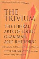 Joseph, Miriam - The Trivium - 9780967967509 - V9780967967509