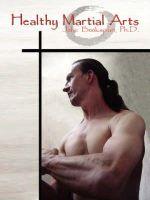 Jolie Bookspan - Healthy Martial Arts - 9780972121446 - V9780972121446