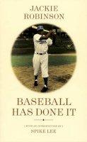 Jackie Robinson - Baseball Has Done it - 9780975251720 - KRS0017340