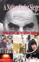 Blake, M - A Nation Under Siege (Nukes, Mullahs, and Terrorists of Iran Series) - 9780976415503 - V9780976415503