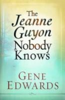 109327 Seedsowers - Jeanne Guyon Nobody Knows - 9780977803330 - V9780977803330
