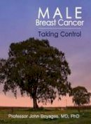 Boyages, John - Male Breast Cancer:Taking Control - 9780980631173 - V9780980631173