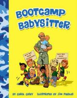Casey, Carol; Peebles, Jim - Bootcamp Babysitter - 9780982097267 - V9780982097267