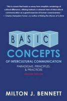 Bennet, Dr Milton J - Basic Concepts of Intercultural Communication - 9780983955849 - V9780983955849