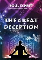 Esprit, Soul - The Great Deception - 9780984127955 - V9780984127955