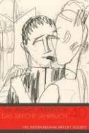 Theodore F. Rippey - The Brecht Yearbook 40 (English and German Edition) - 9780985195632 - V9780985195632