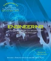 Tom Jackson - Engineering: An Illustrated History from Ancient Craft to Modern Technology (100 Ponderables) - 9780985323097 - KKD0011431