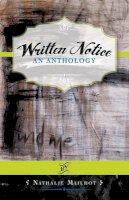Mailhot, Nathalie - Written Notice: An Anthology - 9780986837302 - V9780986837302