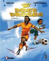 Bao, Gabin - Didier Drogba: From Tito to Drogba - 9780992686376 - V9780992686376