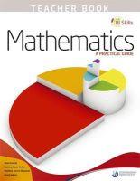 IB Publications - IB Skills: Mathematics - A Practical Guide Teacher's Book - 9780992703516 - V9780992703516