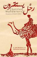 Sulaiman, Muhammad, Berkson, Sam - Settled Wanderers: The Poetry of a Landless People - 9780992765545 - V9780992765545