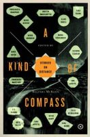 Belinda McKeon - A Kind of Compass: Stories on Distance - 9780992817053 - 9780992817053
