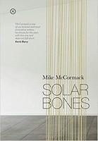 Mike McCormack - Solar Bones - 9780992817091 - 9780992817091