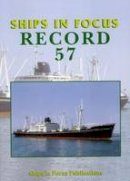 Ships In Focus Publications - Ships in Focus Record 57 - 9780992826307 - V9780992826307