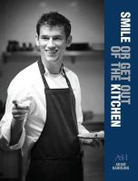 Adam Handling, Galetti, Monica - Smile or Get Out of the Kitchen - 9780992898120 - V9780992898120