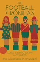 - The Football Crónicas - 9780992916107 - V9780992916107