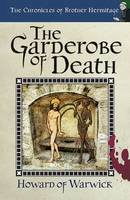 Howard of Warwick - The Garderobe of Death - 9780992939311 - V9780992939311