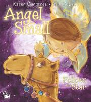 Langtree, Karen - Angel Small Follows the Star - 9780993063619 - V9780993063619