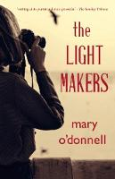 O'Donnell, Mary - The Light Makers - 9780993144332 - S9780993144332