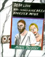 - Marie Jacotey: Dear Love Who Should Have Been Forever Mine 2015 - 9780993156359 - V9780993156359