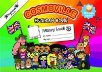 Fournier-Kelly, Emmanuelle, Albrecht, Coralie - Primary English Book - Level 3 - Cosmoville Series 2015 - 9780993220845 - V9780993220845