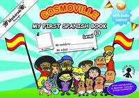 Fournier-Kelly, Emmanuelle - My First Spanish Book 2015: Part 2 (Cosmoville) (Spanish Edition) - 9780993220883 - V9780993220883