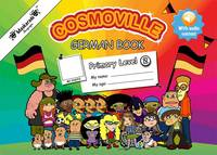 Fournier-Kelly, Emmanuelle - German Book Primary: Level 2 (Cosmoville Series) (German Edition) - 9780993276170 - V9780993276170