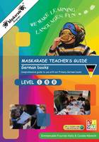 Fournier-Kelly, Emmanuelle - Maskarade Teacher's Guide for German Books: Primary Levels 1,2,3 (Cosmoville Series) (German Edition) - 9780993276194 - V9780993276194