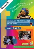Fournier-Kelly, Emmanuelle - Maskarade Teacher's Guide for German Books: Primary Levels 1,2,3 (Cosmoville Series) (German Edition) - 9780993276194 - V9780993276194