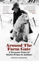 - Around the Farm Gate: A Treasure Trove of Irish Stories - 9780993289255 - V9780993289255