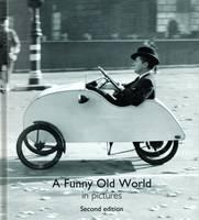 Helen Bate - A Funny Old World - 9780993404924 - V9780993404924