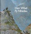 - Hen Wlad Fy Nhadau - 9780993404931 - V9780993404931