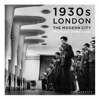 Law, Michael John - 1930s London - The Modern City - 9780993434402 - V9780993434402