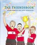 FoxMaster Publishing - The Friendsbook: Football - 9780993583018 - V9780993583018