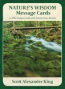 King, Scott Alexander - Nature's Wisdom Message Cards - 9780994158123 - V9780994158123