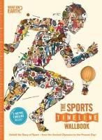 Forshaw, Andy, Lloyd, Christopher, Oliver, Brian - The Sports Timeline Wallbook: Unfold the Story of Sport - From Ancient Olympics to the Present Day! - 9780995482005 - V9780995482005